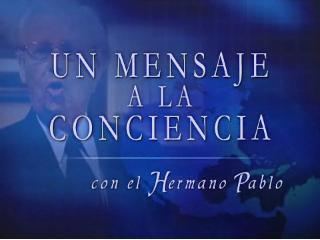 HERMANO PABLO - SU ÚLTIMO MENSAJE
